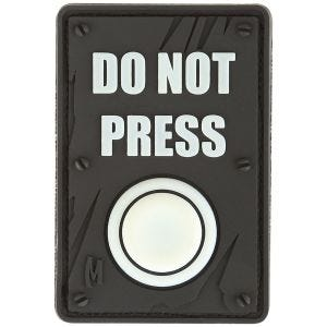 Maxpedition Do Not Press (Glow) Morale Patch